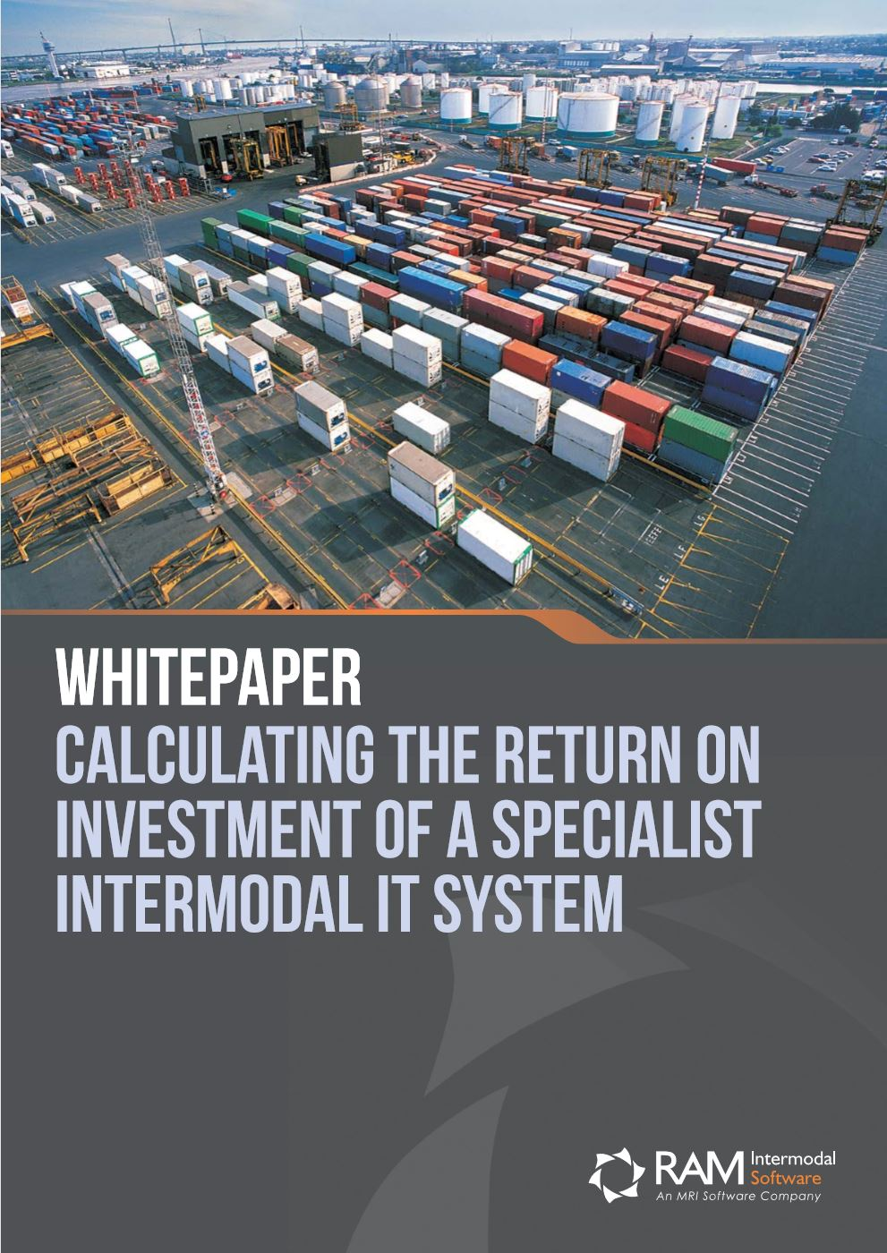 Calculating the Return on Investment of a Specialist Intermodal IT System