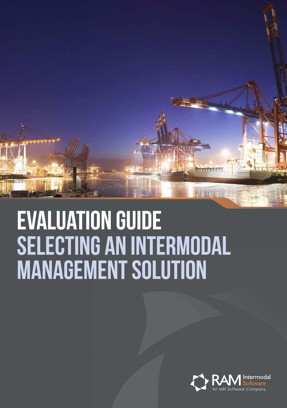 Evaluation Guide: Selecting An Intermodal Management Solution